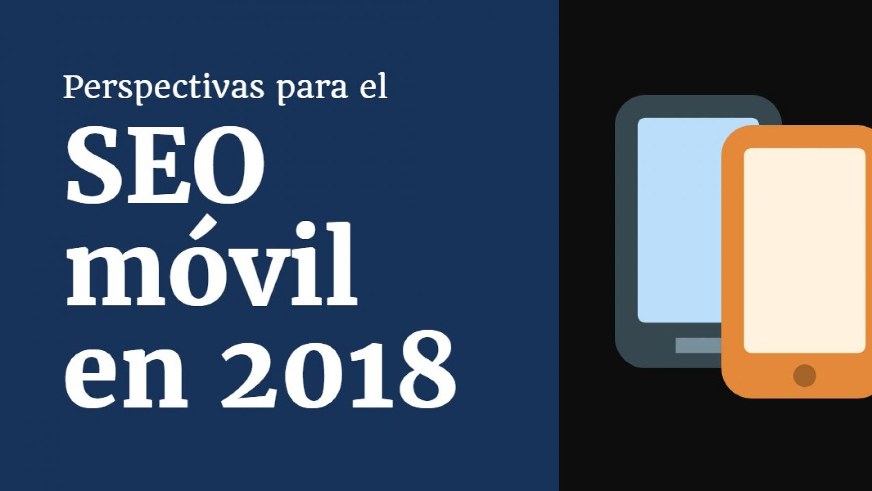 Perspectivas para el SEO móvil en 2018